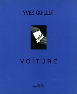 Guillot Yves Voitures - ISBN 2862340219.