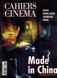 Cahiers du cinéma hors série Made in China.