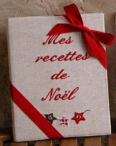 "Embroidered book A4 21x29,7 (Chrismas collection)  ""Mes recettes de Noël"