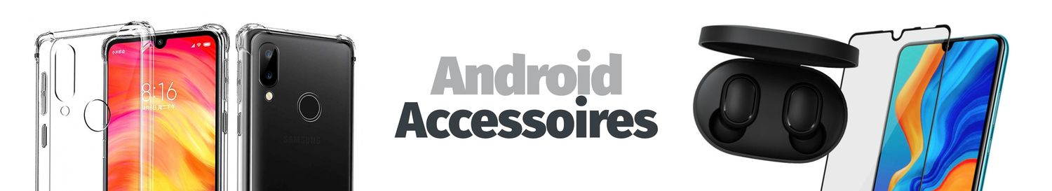 Accessoires Android