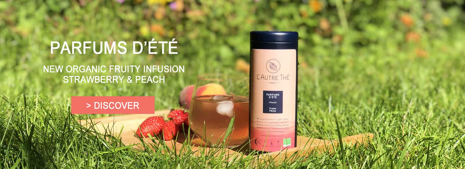 Parfums d'été : new organic fruity infusion strawberry and peach