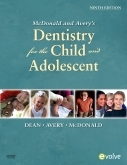 Dentistry for the child and adolescent (9th edition)