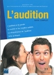 L'audition, guide complet