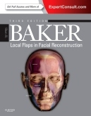 Local flaps in facial reconstruction (3rd edition)