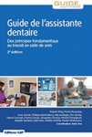 Guide de l'assistante dentaire - 2e édition