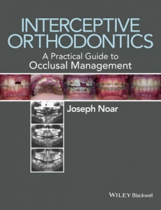 Interceptive orthodontics : a practical guide to occlusal management