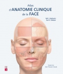Atlas d'anatomie clinique de la face
