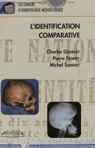 L'identification comparative (Tome 1)