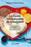 Le Guide indispensable de la nutrition