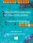 Lésions intra-osseuses et inter-radiculaires