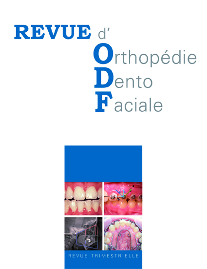 REVUE D'ORTHOPEDIE DENTO FACIALE
