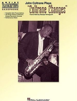 "John COLTRANE Plays ""Coltrane Changes"""