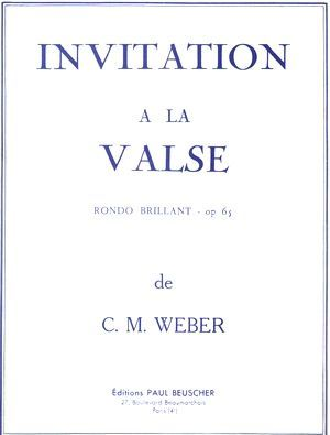 Carl Maria von WEBER Invitation à la valse op.65