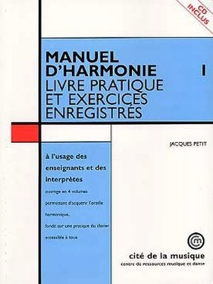 Jacques PETIT Manuel d'harmonie vol.1 + CD