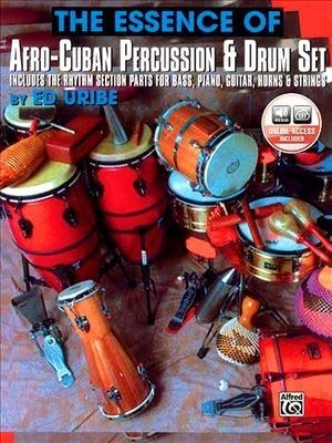 Ed URIBE The Essence Of Afro-Cuban Percussion & Drum Set + CD