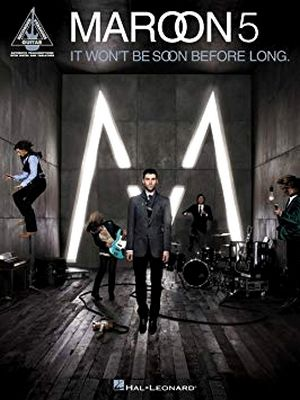 MAROON 5 It Won't Be Soon Before Long TAB