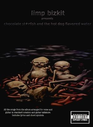 LIMP BIZKIT Chocolate Starfish And The Hot Dog Flavoured Water TAB
