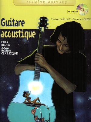 Thierry VAILLOT & Patrick LARBIER Guitare acoustique + CD