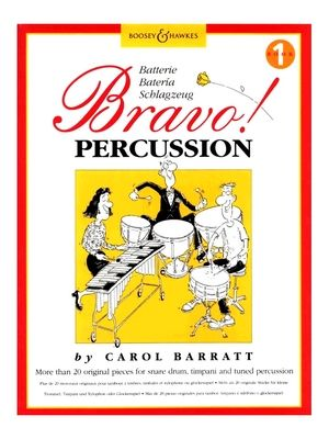 Carol BARRATT Bravo Percussion! Book 1