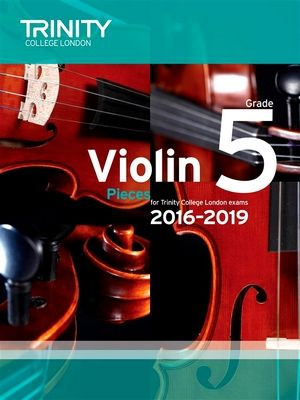 Trinity Colledge London Exams 2016-2019 Violin Pieces Grade 5