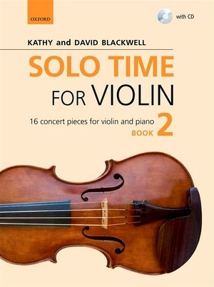 Kathy & David BLACKWELL Solo time For Violin Book 2