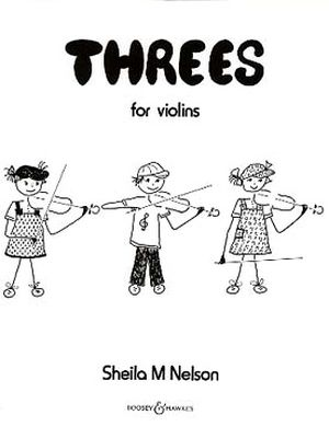 Sheila Mary NELSON Threes For 3 Violins