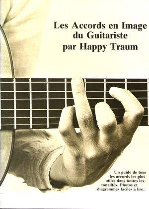 Happy TRAUM Les accords en image du guitariste