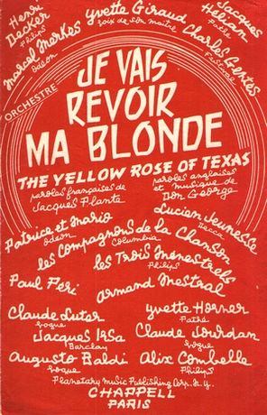 Je vais revoir ma blonde (The Yellow Rose Of Texas)