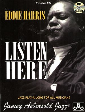 AEBERSOLD Vol.127 + CD: Eddie HARRIS Listen Here