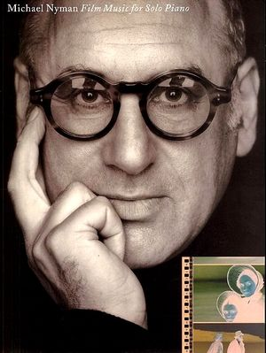 Michael NYMAN Film Music For Siolo Piano