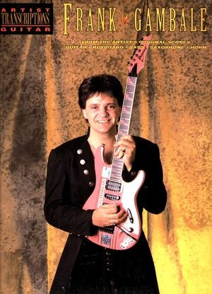 Frank GAMBALE Artist Transcription Guitar