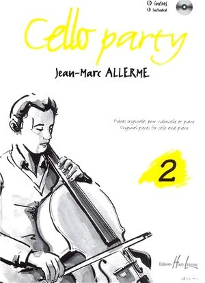 Jean-Marc ALLERME Cello Party vol.2 + CD