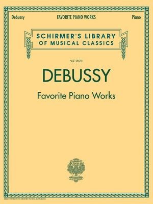 Claude DEBUSSY Favourite Piano Works