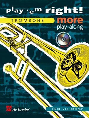 Erik VELDKAMP Play'em Right! More Play Along Trombone + CD