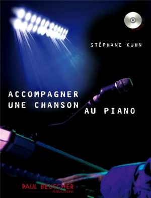 Stéphane KUHN Accompagner une chanson au piano + CD