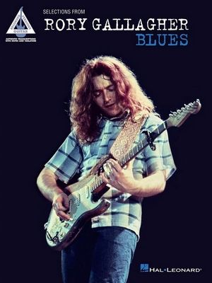 Selections From Rory GALLAGHER: Blues TAB