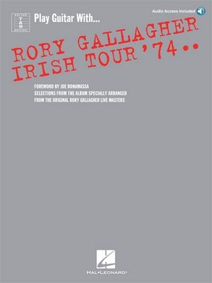 Play Guitar With... Rory GALLAGHER: Irish Tour '74 TAB
