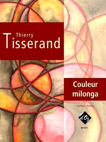 Thierry TISSERAND Couleur Milonga