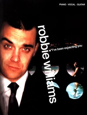 Songbook Robbie WILLIAMS I've Been Expecting You