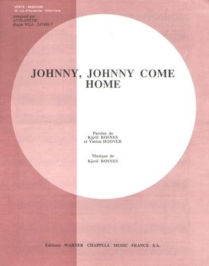 Partition AVALANCHE Johnny, Johnny Come Home