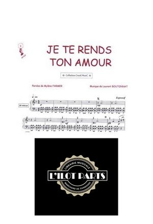 Je te rends ton amour