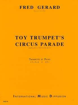 Fred GERARD Toy rumpet's circus parade