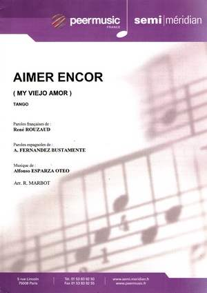 Aimer encor (My viejo amor)