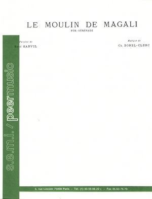 Le moulin de Magali