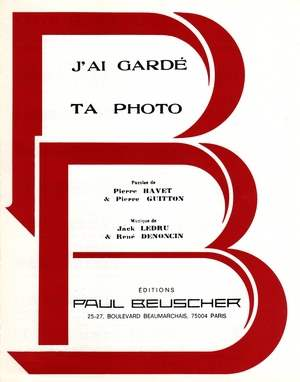 J'ai gardé ta photo