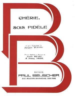 Chérie, sois fidèle (Beloved Be Faithful)