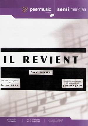 Il revient (Say Mama)