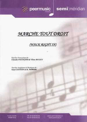 Marche tout droit (Walk Right In)