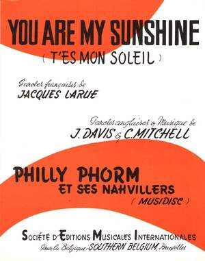You Are My Sunshine (T'es mon soleil)