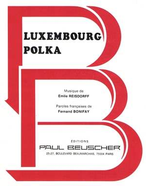 Luxembourg Polka (Partons-vite mon amour)